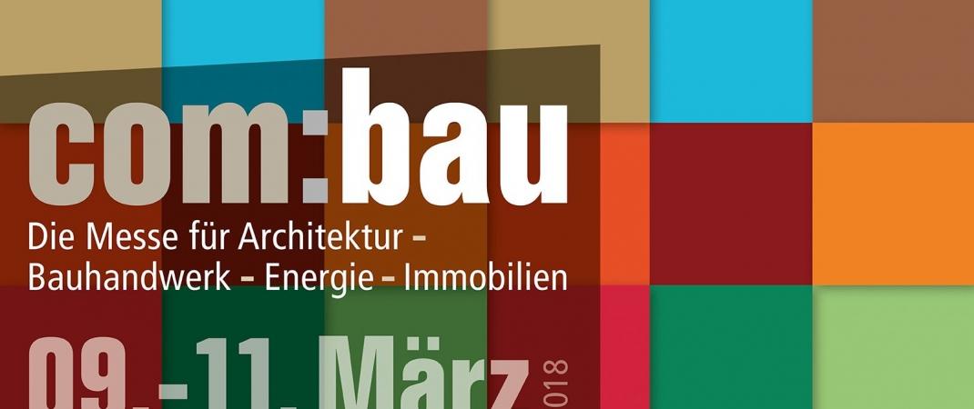 09. bis 11. März 2018: Wirtschaft im Walgau auf der com:bau 2018